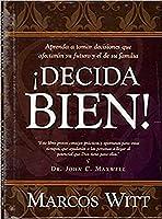 Decida bien! / How Can I Make Good Decisions