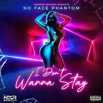 I Don't Wanna Stay