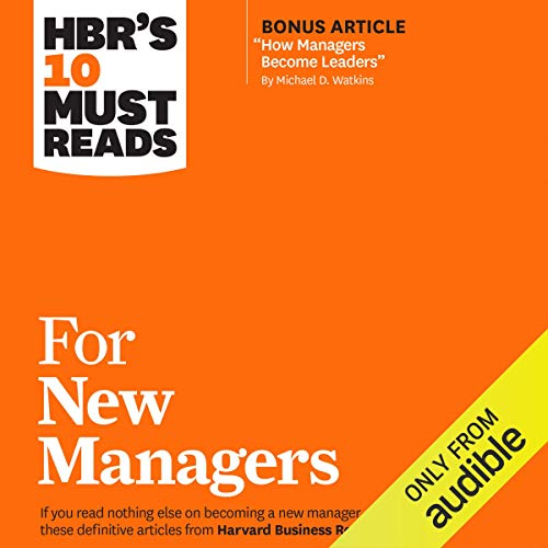 HBR's 10 Must Reads for New Managers  By  cover art