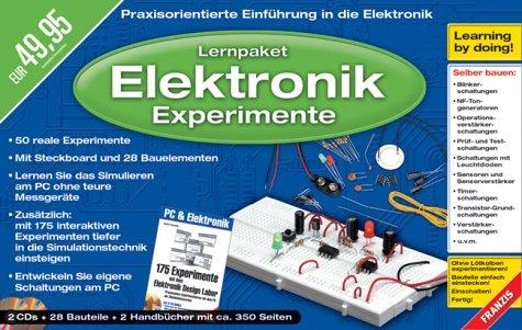 Lernpaket Elektronik-Experimente mit dem PC, 2 CD-ROMs u. 28 BauelementePraxisorientierte Einführung in die Elektronik. Für Windows 98/ME/2000/XP