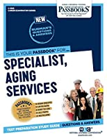 Specialist, Aging Services (Career Examination)