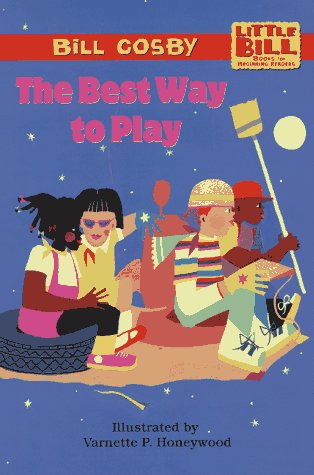 The Best Way to Play: Little Bill Books for Beginning Readers