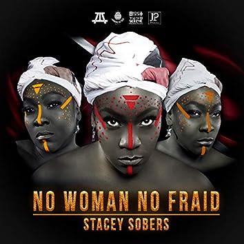 No Woman No Fraid
