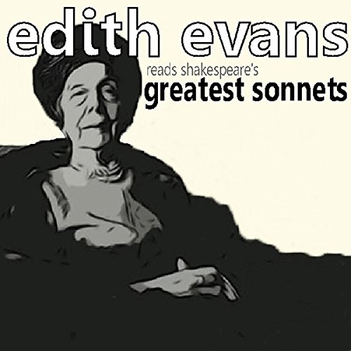 『Dame Edith Evans Reads Shakespeare's Greatest Sonnets』のカバーアート