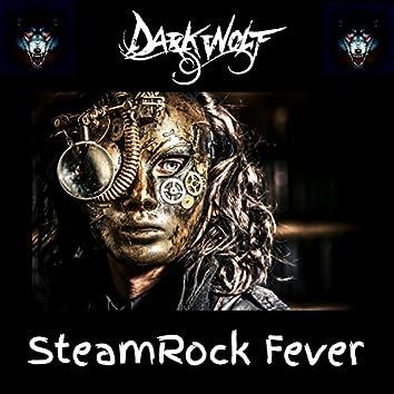 Steamrock Fever