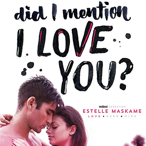 Did I Mention I Love You? audiobook cover art