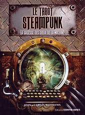 Le tarot Steampunk - La sagesse des dieux de la machine de John Matthews