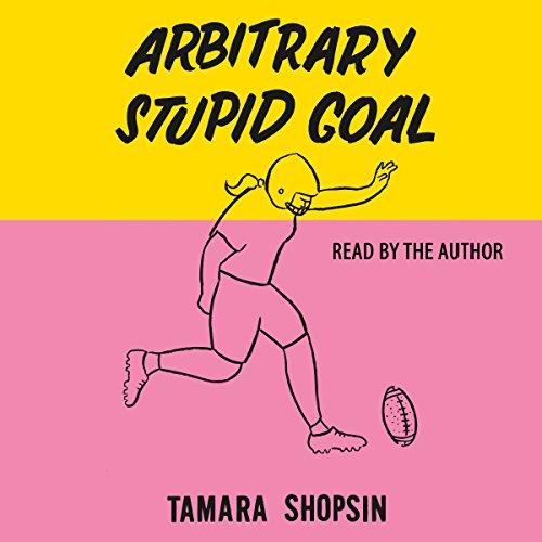 Arbitrary Stupid Goal cover art