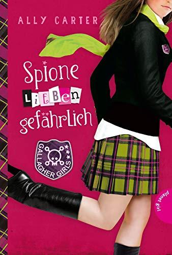 Spione lieben gefährlich (5) (Gallagher Girls, Band 5)