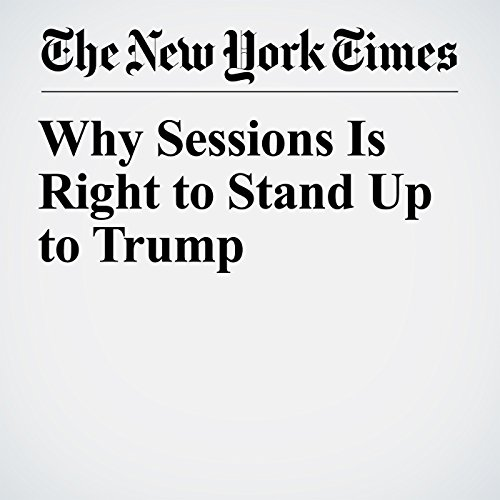Why Sessions Is Right to Stand Up to Trump copertina