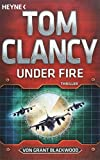 Under Fire: Thriller - Tom Clancy