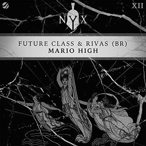 Future Class & Rivas (BR)