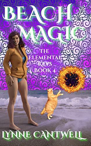 Beach Magic: The Elemental Keys Book 4 by [Lynne Cantwell]