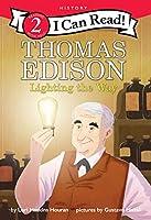 Thomas Edison: Lighting the Way (I Can Read Level 2)