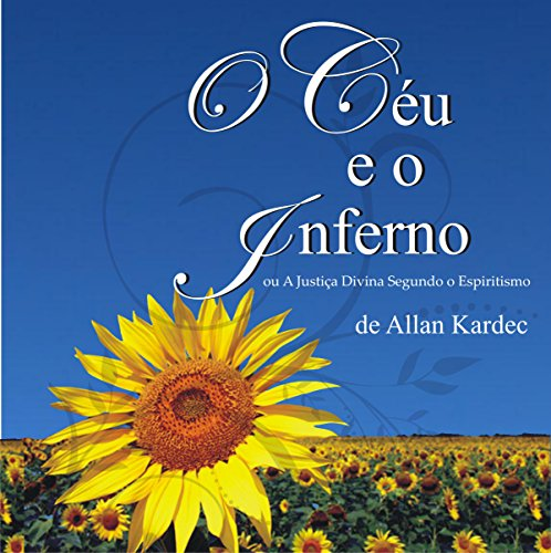 O Céu e o Inferno [Heaven and Hell] audiobook cover art