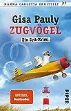 Zugvögel (Mamma Carlotta 14): Ein Sylt-Krimi - Gisa Pauly
