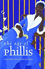 Image of The Age of Phillis by. Brand catalog list of Wesleyan University Press.
