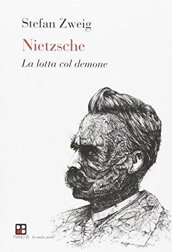 Nietzsche. La lotta col demone (La mala parte)