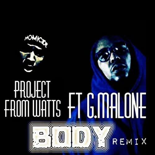 Project From Watts feat. G Malone