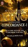 La Tour Sombre - Concordance, Tome 1 : Le guide officiel des 4 premiers tomes