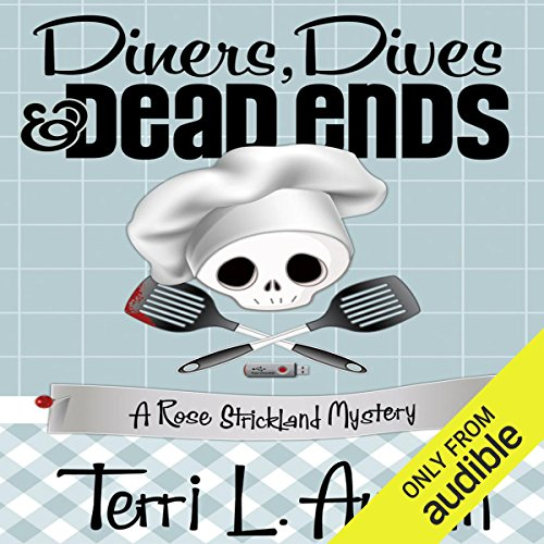 Diners, Dives and Dead Ends     A Rose Strickland Mystery              De :                                                                                                                                 Terri L. Austin                               Lu par :                                                                                                                                 Luci Christian                      Durée : 10 h et 12 min     Pas de notations     Global 0,0