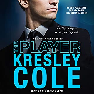 The Player     The Game Maker, Book 3              By:                                                                                                                                 Kresley Cole                               Narrated by:                                                                                                                                 Kimberly Alexis                      Length: 9 hrs and 11 mins     742 ratings     Overall 4.6