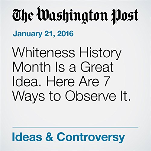 Whiteness History Month Is a Great Idea. Here Are 7 Ways to Observe It. audiobook cover art
