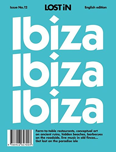 LOST iN Ibiza (LOST iN City Guides)