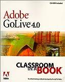 Adobe(R) GoLive(R) 4.0 Classroom in a Book