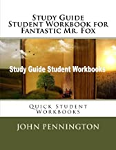 Study Guide Student Workbook for Fantastic Mr. Fox: Quick Student Workbooks