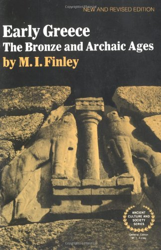 Early Greece: The Bronze and Archaic Ages: 0