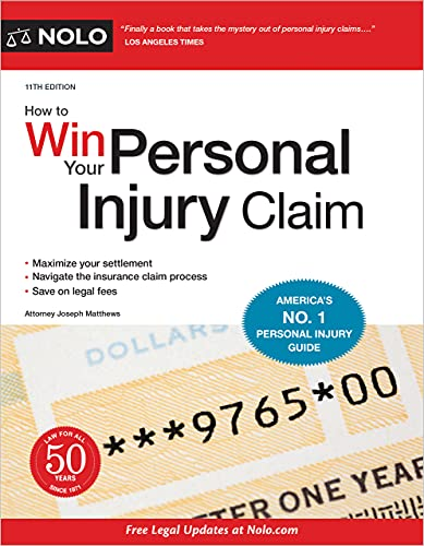 Compare Textbook Prices for How to Win Your Personal Injury Claim Eleventh Edition ISBN 9781413328981 by Matthews Attorney, Joseph