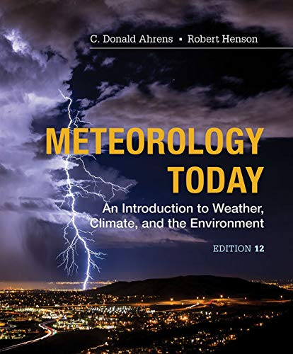 MindTap Earth Science, 1 term (6 months) Printed Access Card for Ahrens/Henson's Meteorology Today: An Introduction to Weather, Climate and the Environment, 12th (MindTap Course List)