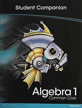HIGH SCHOOL MATH 2012 COMMON-CORE ALGEBRA 1 STUDENT COMPANION BOOK GRADE8/9