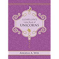 Llewellyn's Little Book of Unicorns (Llewellyn's Little Books (9))