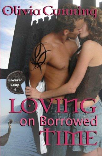 Loving on Borrowed Time: Lovers' Leap: Volume 1 [Idioma Inglés]