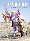 Parade: Les éléphants peints de Jaipur (Albums) (French Edition)