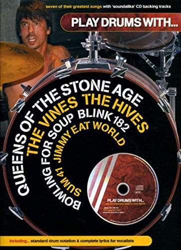 Play Drums With... Queens Of The Stone Age, The Vines, The Hives, Bowling For Soup, Blink 182, Sum 41 And Jimmy Eat World: Noten, CD für Schlagzeug