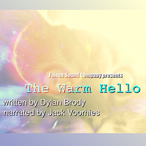 The Warm Hello audiobook cover art