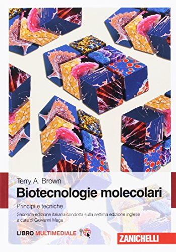 Biotecnologie molecolari. Principi e tecniche. Con e-book