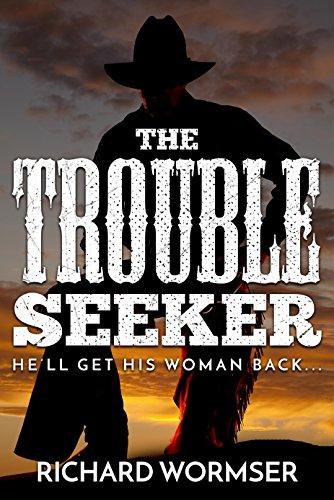 The Trouble Seeker by [Richard Wormser]