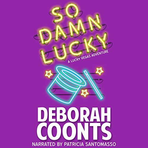 So Damn Lucky Audiobook By Deborah Coonts cover art