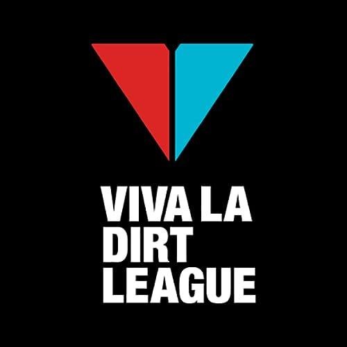 Viva La Dirt League