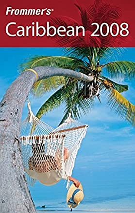 Frommers Caribbean 2008 by Darwin Porter (August 10,2007)