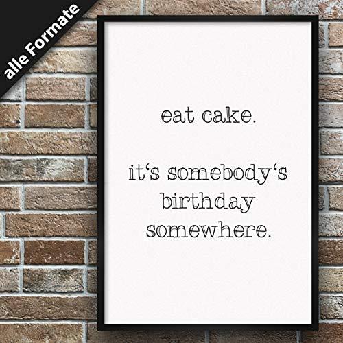Premium spreukenposter   stijlvolle wanddecoratie voor de fotolijst in vele formaten 30cm x 40cm Dessin: Eat Cake - It's Someones Birthday