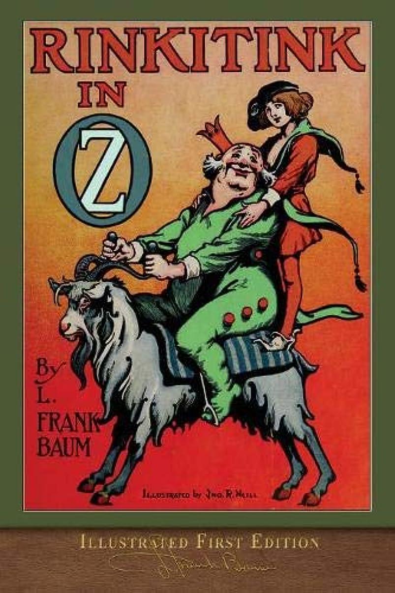 によってただやる不合格Rinkitink in Oz (Illustrated First Edition): 100th Anniversary OZ Collection