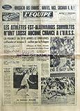 EQUIPE (L') [No 7579] du 31/08/1970 - MASSACRE DES LEADERS-NANTS, NICE, SOCHAUX K.O.! - LES ATHLETES EST-ALLEMANDS SURVOLTES N'ONT LAISSE AUCUNE CHANCE A L'U.R.S.S. - LA FRANCE EN TETE APRES 12 EPREUVES S'EFFONDRE ET TERMINE 5E, COIFFEE PAR LA POLOGNE - L'ALLEMAGNE DE L'OUEST, DECEVANTE GRANDE VAINCUE DE LA COUPE D'EUROPE - RUGBY XV-UNIVERSIADE-NATATION-CYCLISME - UNE GRANDE SEMAINE DE SPORT DANS L'EQUIPE-ATHLETISME-AUTOMOBILE-AVIRON-FOOTBALL-JEUX UNIVERSITAIRES-NATATION-RUGBY-TENNIS - TOUT A C