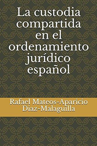 La custodia compartida en el ordenamiento jurídico español