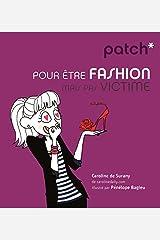 Patch pour être fashion mais pas victime Mass Market Paperback