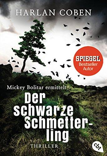 Mickey Bolitar ermittelt - Der schwarze Schmetterling (Die Mickey Bolitar-Reihe 1)